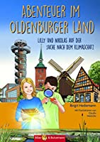 Abenteuer im Oldenburger Land: Lilly und Nikolas auf der Suche nach dem Klimaschatz
