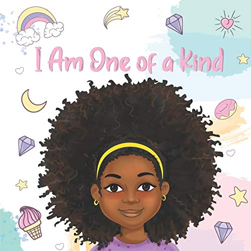 Compare Textbook Prices for I Am One of a Kind: Positive Affirmations for Brown Girls | African American Children | Books for Black Girls  ISBN 9798702734408 by Wilson, Aaliyah