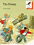Oxford Reading Tree: Stages 6-10: Robins Storybooks: 1: The Dump: Dump