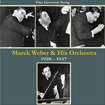 The German Song / Marek Weber & His Orchestra / Recordings 1928 - 1937