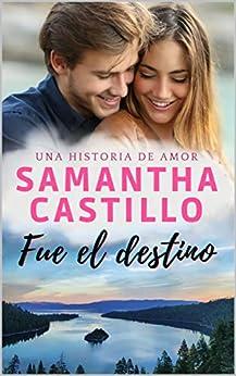 Fue el destino de Samantha Castillo