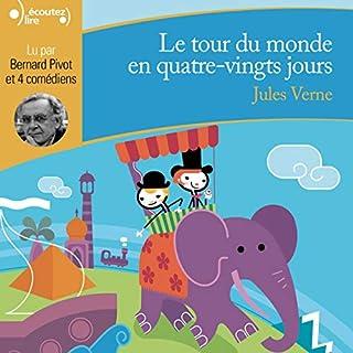 Le tour du monde en quatre-vingts jours                   De :                                                                                                                                 Jules Verne                               Lu par :                                                                                                                                 Bernard Pivot,                                                                                        Bernard Bouillon,                                                                                        Françoise Cumer,                   and others                 Durée : 1 h et 50 min     6 notations     Global 4,3