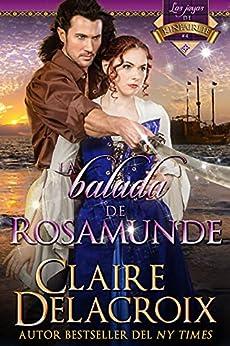 La balada de Rosamunde (Las joyas de Kinfairlie nº 4) de Claire Delacroix