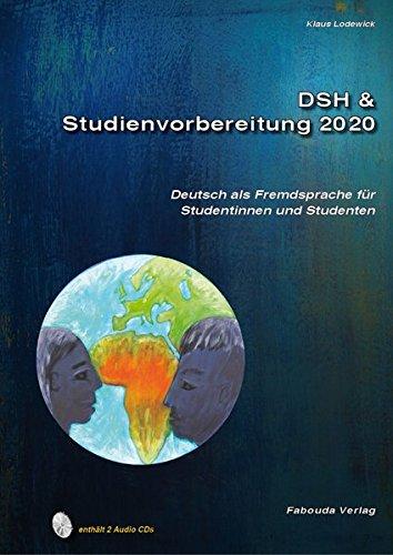 DSH- und Studienvorbereitung – Nur Mut: DSH- und Studienvorbereitung 2020. DSH & Studienvorbereitung.Deutsch als Fremdsprache für Studentinnen und Studenten. Text- und Übungsbuch. Mit 2 Audio CDs