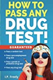 How to Pass Any Drug T
