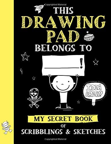 This Drawing Pad Belongs to My Secret Book of Scribblings and Sketches Sketch Book for Kids product image