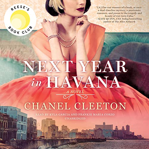 Next Year in Havana Audiobook By Chanel Cleeton cover art