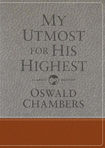 My Utmost for His Highest: Classic Language Gift Edition