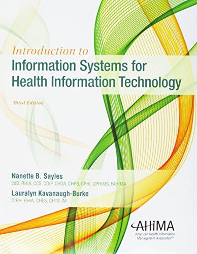 Compare Textbook Prices for Introduction to Information Systems for Health Information Technology 3 Edition ISBN 9781584266266 by Sayles, Nanette B.