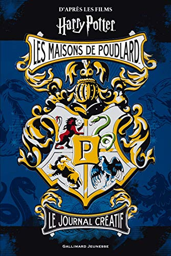 Harry Potter:Le journal créatif: Les maisons de Poudlard