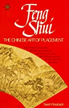 Feng Shui: The Chinese Art of Placement