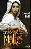 La Prisonnière de Malte - Presses de la Cité - 05/01/2006