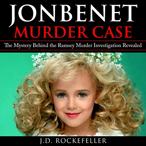 JonBenet Murder Case audiobook cover art
