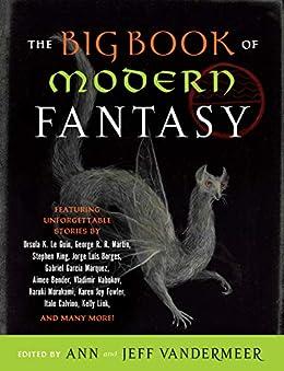 The Big Book of Modern Fantasy (English Edition) de [Ann Vandermeer, Jeff VanderMeer]