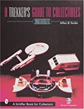 A Trekker's Guide to Collectibles with Prices (Schiffer Book for Collectors)