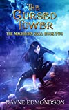 The Cursed Tower (The Mageborn Saga Book 2)