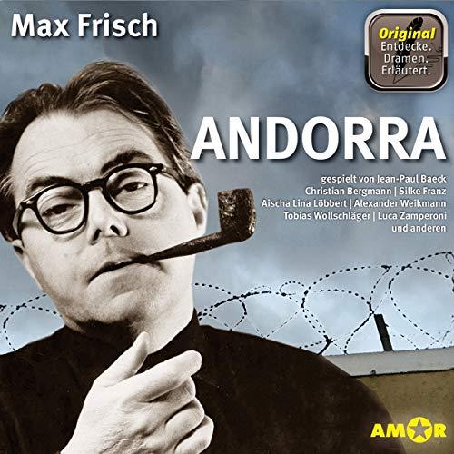Andorra, 2 CDs, komplett gespielt im Original, mit zusätzlichen Erläuterungen: gespielt von Aischa Lina Löbbert, Anna Maria Böhm, Isabel Vollmer, ... im Original gespielt mit Erläuterungen.)