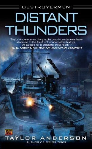 Distant Thunders: Destroyermen (English Edition)