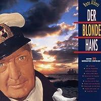 Der Blonde Hans: Seine Grossten Erfolge by HANS ALBERS (1989-10-02)