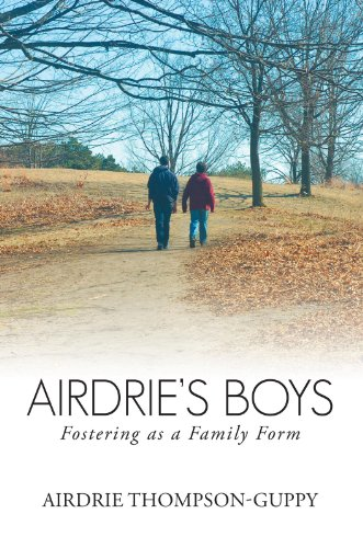 Airdrie'S Boys: Fostering as a Family Form (English Edition)