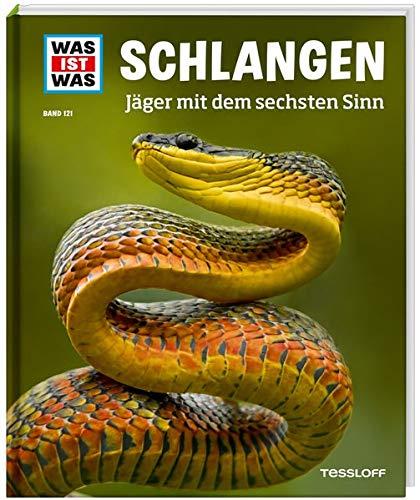 WAS IST WAS Band 121 Schlangen. Jäger mit dem sechsten Sinn (WAS IST WAS Sachbuch, Band 121)