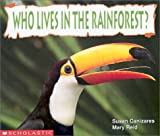 Who Lives in the Rainforest? (Science Emergent Readers)