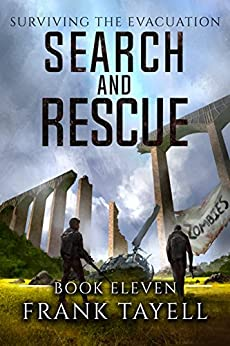 Surviving the Evacuation, Book 11: Search and Rescue by [Frank Tayell]