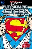 Superman - The Man of Steel Vol. 1