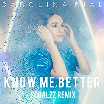 Know Me Better (feat. Squalzz)