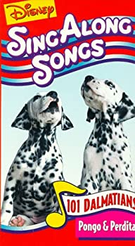 Disney Sing Along Songs  101 Dalmatians / Pongo & Perdita [VHS]