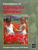 Foundations in Caring for Children (Understanding Children Series)