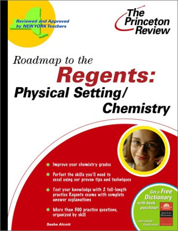 Roadmap to the Regents: Physical Setting/Chemistry (State Test Preparation Guides)