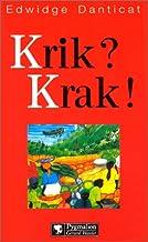 Krik? Krak! (LITTERATURE) (French Edition)