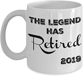 Retirement Gifts for Women, Men - The Legend Has Retired 2019 Coffee Mug - Funny Gag Gifts for a Fireman, Police Officer, Nurses, Teachers, Coworkers, Dad, Mom, Friend - 11oz Tea Cup