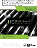 Evaluation of Environmental Controls at a Homeless Shelter (Trinity Rescue Mission) Associated with a Tuberculosis Outbreak - Florida