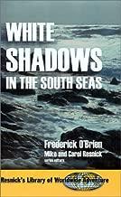 اللون الأبيض من الظلال وأظهر في جنوب Seas (resnick مكتبة من جميع أنحاء العالم المغامرة)