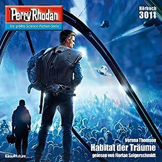 Habitat der Träume     Perry Rhodan 3011              Autor:                                                                                                                                 Verena Themsen                               Sprecher:                                                                                                                                 Florian Seigerschmidt                      Spieldauer: 3 Std. und 31 Min.     5 Bewertungen     Gesamt 4,4