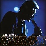 Songtexte von Johnny Hallyday - Ballades