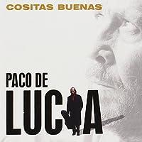 Cositas Buenas by Paco de Lucia (2004-01-27)