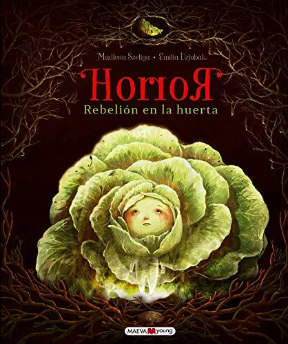 Horror: Rebelión en la huerta (Libros para los que aman los libros)