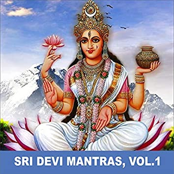 Sri Devi Mantras, Vol. 1