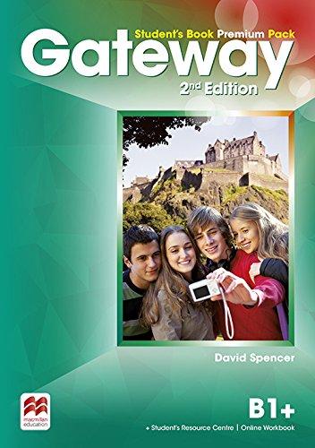 Gateway 2nd Edition B1+ Student's Book Premium Pack Pour les Lycées. Avec extension en Ligne [Langue Anglaise]