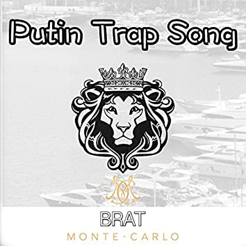 Putin Trap Song (feat. PiranaDa, French Fry & Tttv)