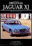 Original Jaguar XJ Restoration Guide (Original (Motorbooks International)) by Nigel Thorley (1-Mar-2007) Paperback