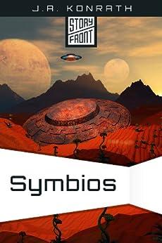 Symbios (A Short Story) by [J.A. Konrath]