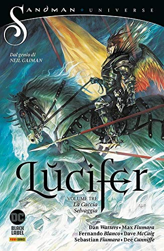 Lucifer N° 3 - La Caccia Selvaggia - Sandman Universe Collection - Panini Comics - ITALIANO