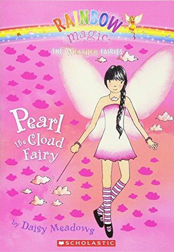 Pearl the Cloud Fairy (Rainbow Magic: the Weather Fairies)の詳細を見る
