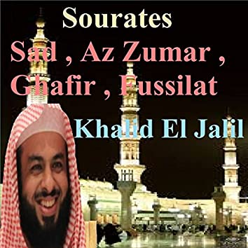 Sourates Sad, Az Zumar, Ghafir, Fussilat (Quran)