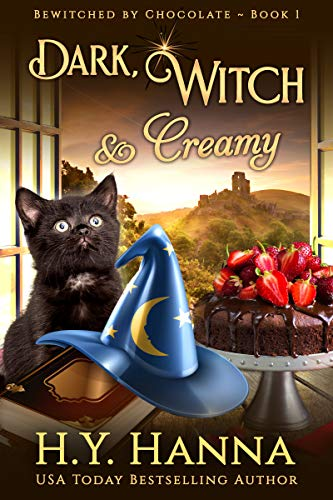 Dark, Witch & Creamy (BEWITCHED BY CHOCOLATE ~ Book 1) (BEWITCHED BY CHOCOLATE Mysteries)