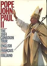 Pope John Paul II : The 1984 Canadian Tour